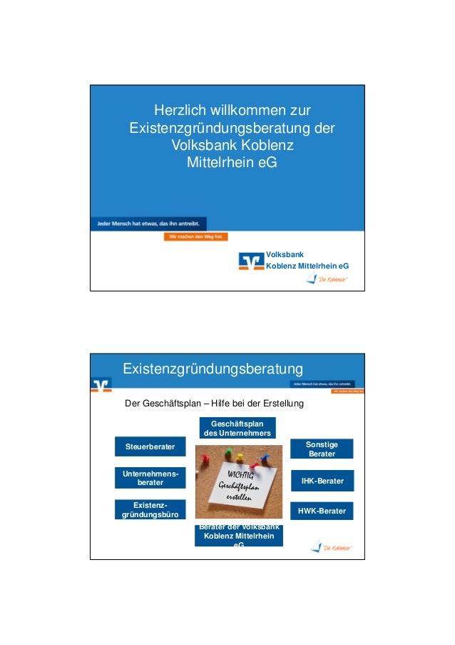 20.11.2015 1 Volksbank Koblenz Mittelrhein eG Herzlich willkommen zur Existenzgründungsberatung der Volksbank Koblenz Mitt...