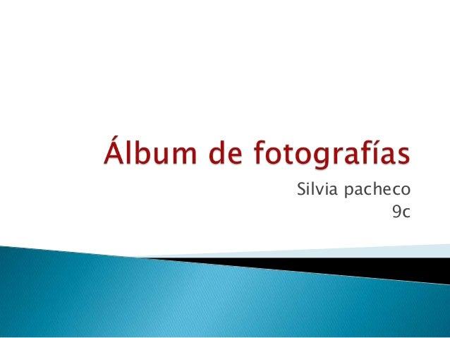 Silvia pacheco 9c