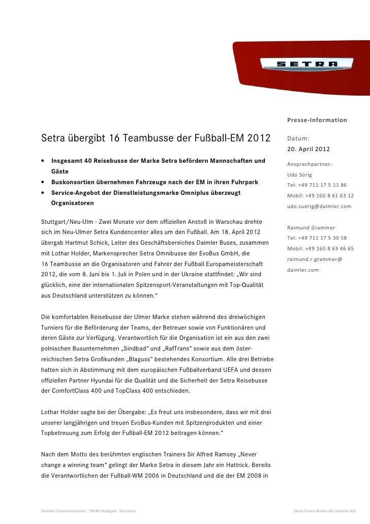 Presse-InformationSetra übergibt 16 Teambusse der Fußball-EM 2012                                        Datum:           ...