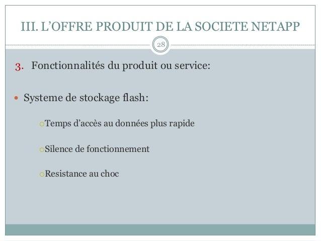 3. Fonctionnalités du produit ou service: — Systeme de stockage flash: ¡Temps d'accès au données plus rapide ¡Silen...