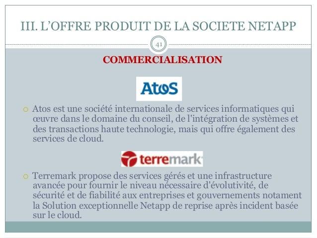 COMMERCIALISATION ¡ Atos est une société internationale de services informatiques qui œuvre dans le domaine du conseil, ...