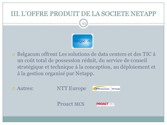 ¡ Belgacom offrent Les solutions de data centers et des TIC à un coût total de possession réduit, du service de conseil ...