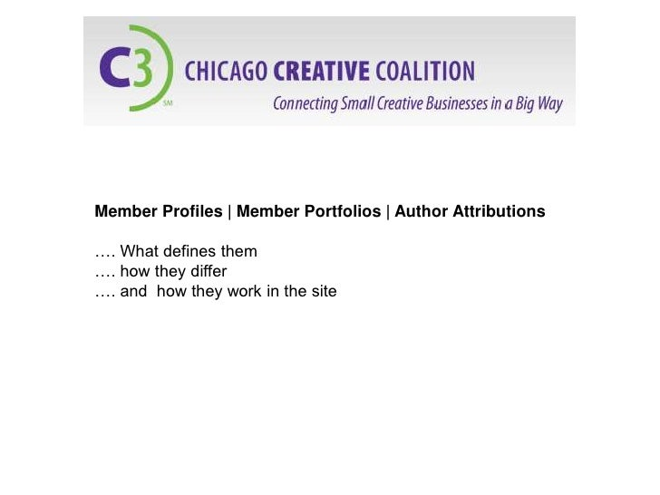 Member Profiles | Member Portfolios | Author Attributions…. What defines them…. how they differ…. and how they work in the...