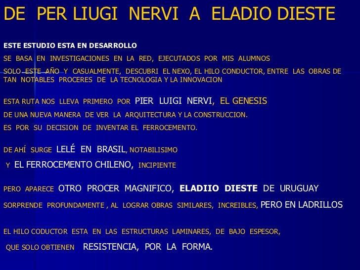 DE  PER LIUGI  NERVI  A  ELADIO DIESTE ESTE ESTUDIO ESTA EN DESARROLLO SE  BASA  EN  INVESTIGACIONES  EN  LA  RED,  EJECUT...