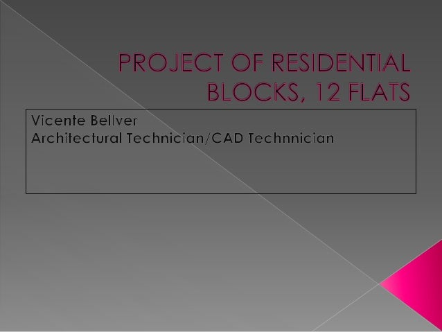 PROJECT OF RESIDENTIAL BLOCKS, 12 FLATS
