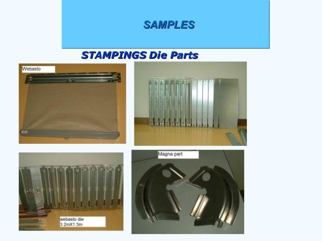 SAMPLESSAMPLESSAMPLESSAMPLES  STAMPINGS Die PartsSTAMPINGS Die Parts