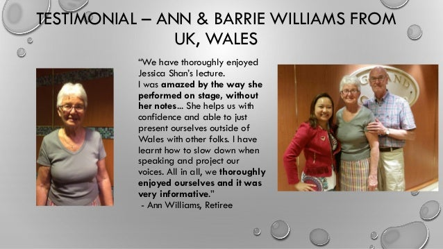 """TESTIMONIAL – ANN & BARRIE WILLIAMS FROM UK, WALES """"We have thoroughly enjoyed Jessica Shan's lecture. I was amazed by the..."""
