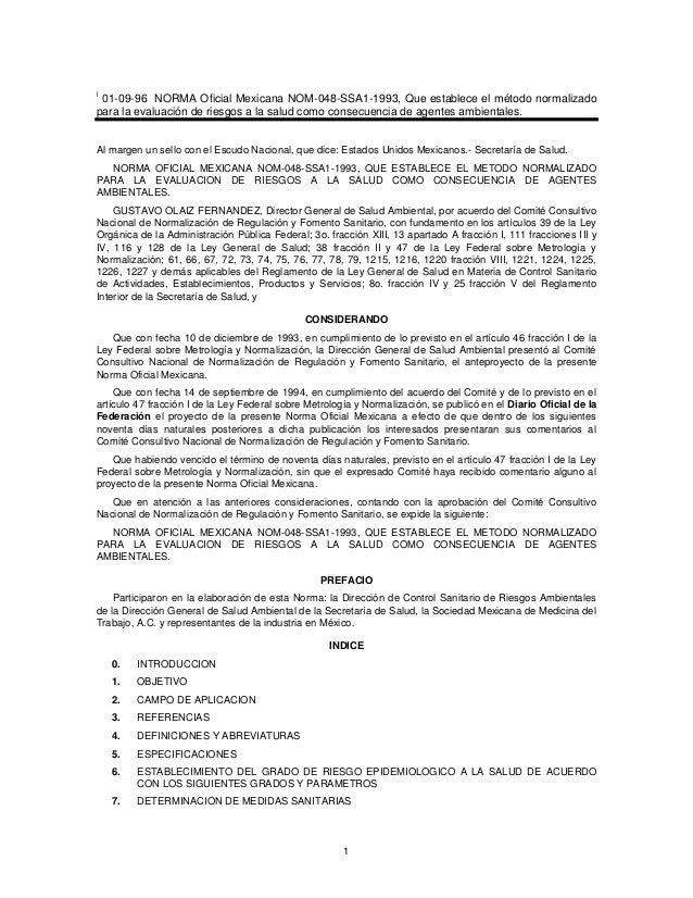 1 i 01-09-96 NORMA Oficial Mexicana NOM-048-SSA1-1993, Que establece el método normalizado para la evaluación de riesgos a...