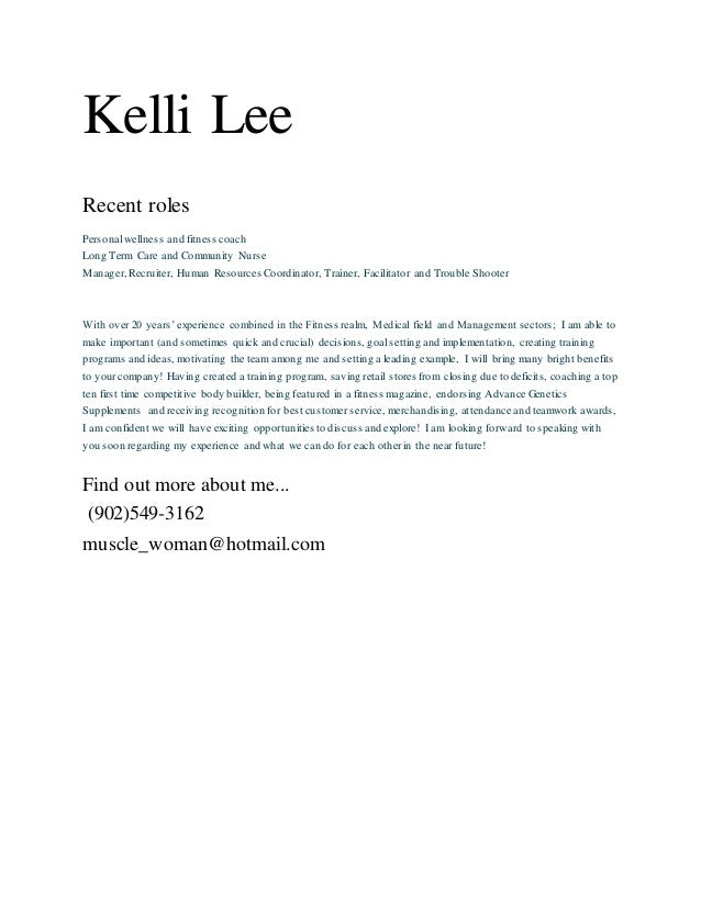 Kelli Lee Recent Roles Personal Wellness And Fitness Coach Long Term Care  And Community Nurse Manager Kelli Lee Cover Letter. Upcoming SlideShare