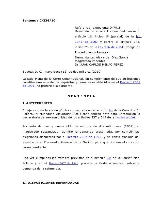 Sentencia C-334/10 Referencia: expediente D-7915 Demanda de inconstitucionalidad contra el artículo 16, inciso 1º (parcial...