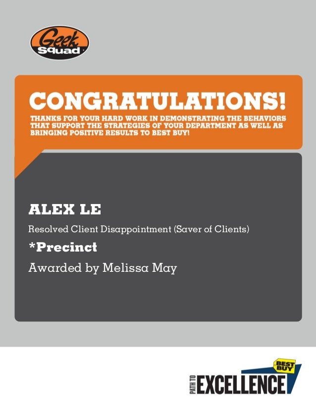 ALEX LE Resolved Client Disappointment (Saver of Clients) *Precinct Awarded by Melissa May