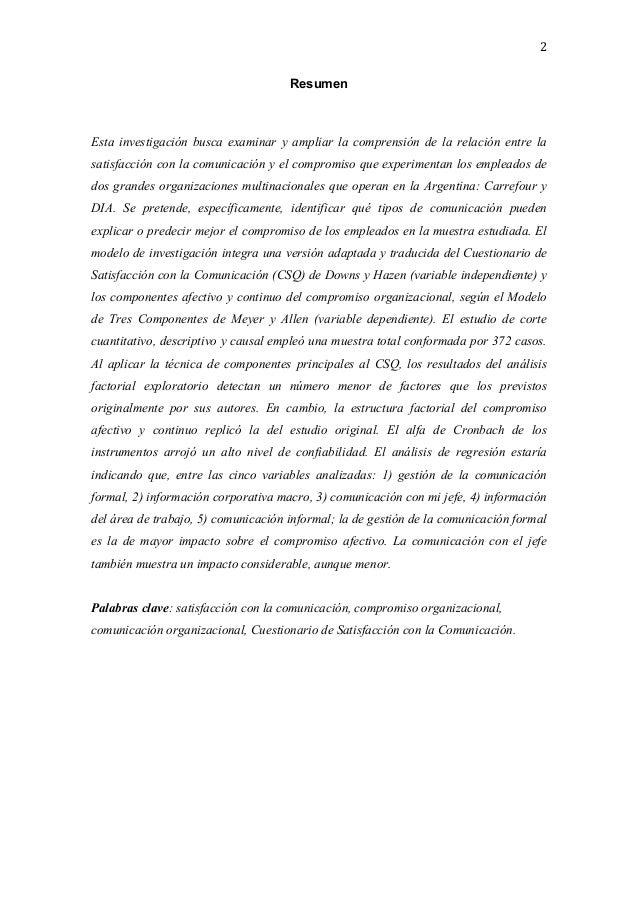 2   Resumen Esta investigación busca examinar y ampliar la comprensión de la relación entre la satisfacción con l...