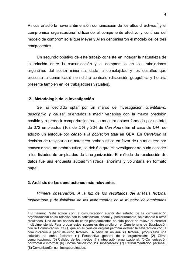 4   Pincus añadió la novena dimensión comunicación de los altos directivos;1 y el compromiso organizacional utili...