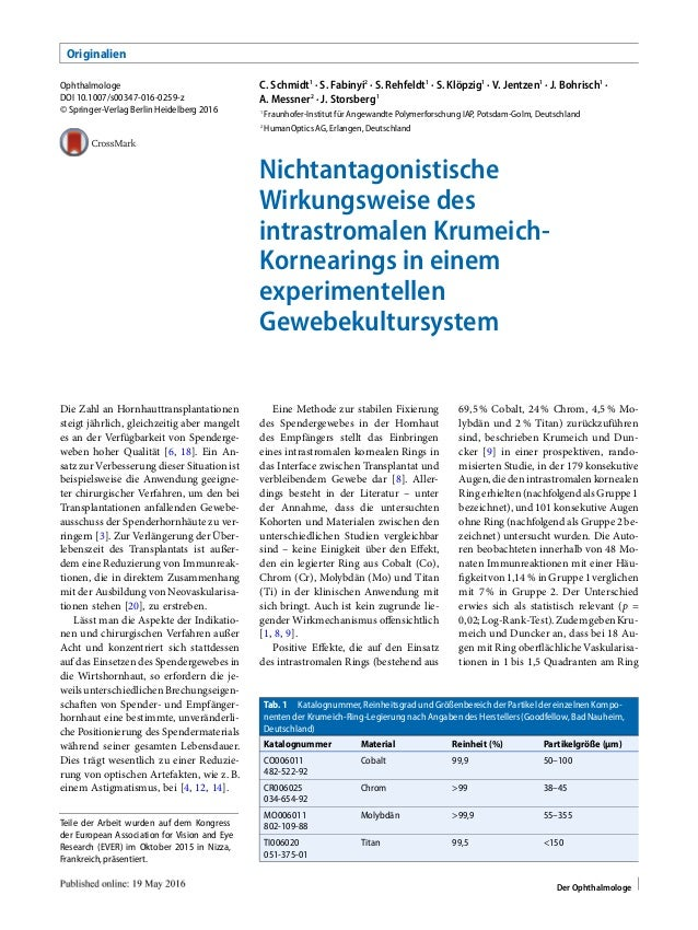 Originalien Ophthalmologe DOI 10.1007/s00347-016-0259-z © Springer-Verlag Berlin Heidelberg 2016 C. Schmidt1 · S. Fabinyi2...