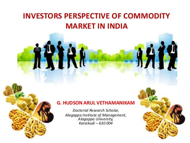 investor awareness towards commodity market To know the perception of derivative investors towards commodity future market 2  to find the awareness level of commodity market in belgaum city 3.