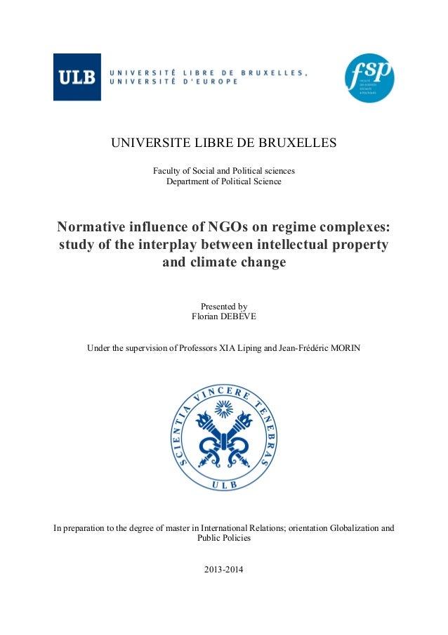 UNIVERSITE LIBRE DE BRUXELLES Faculty of Social and Political sciences Department of Political Science Normative influence...