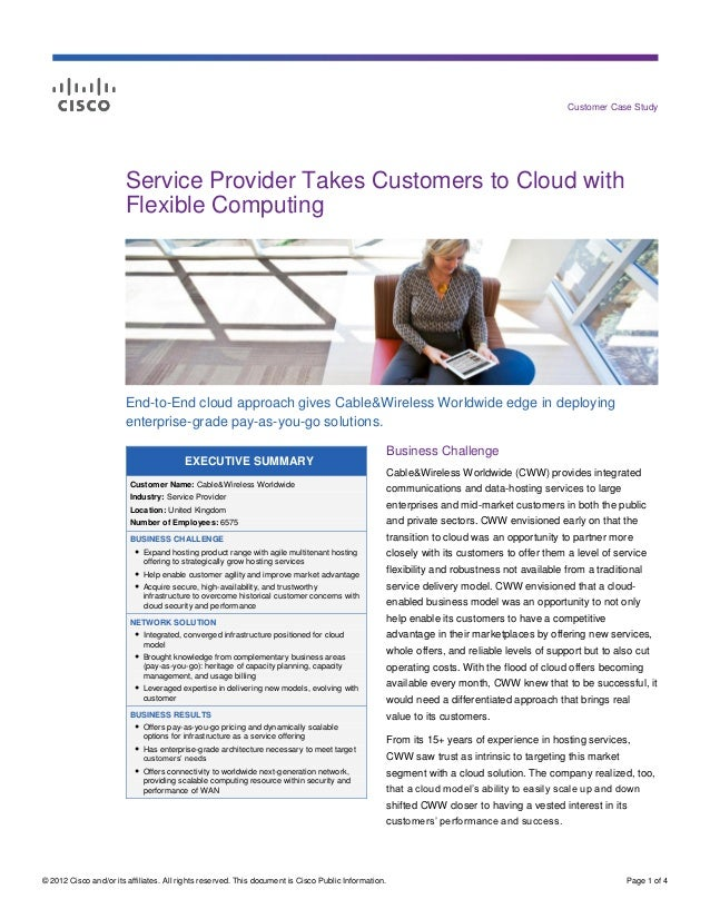 Customer Case Study                        Service Provider Takes Customers to Cloud with                        Flexible ...