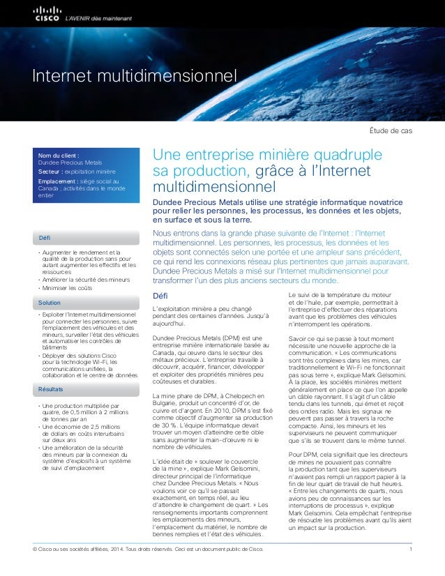 Partner Case Study Une entreprise minière quadruple sa production, grâce à l'Internet multidimensionnel Nous entrons dans ...