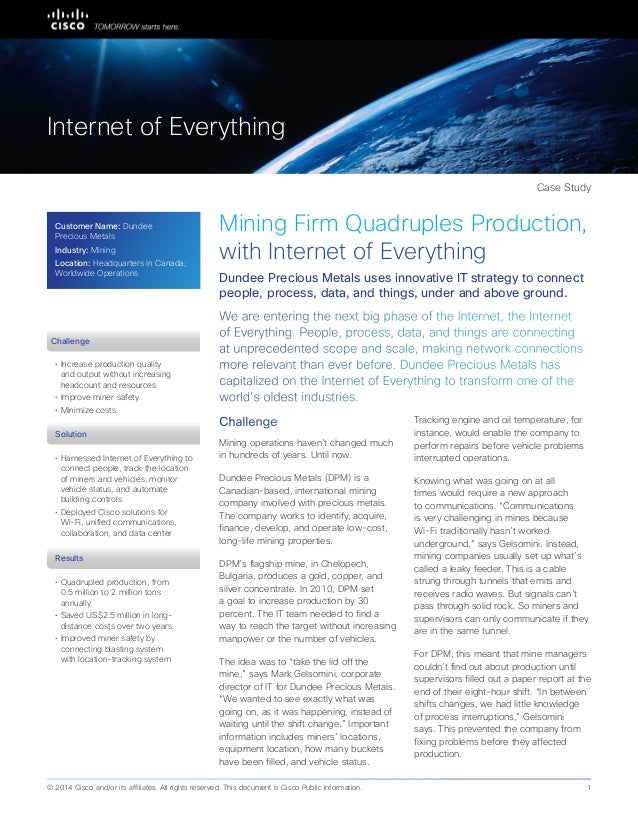 Partner Case Study Mining Firm Quadruples Production, with Internet of Everything We are entering the next big phase of th...