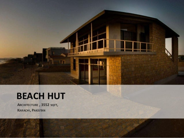 BEACH HUT ARCHITECTURE , 3552 SQFT, KARACHI, PAKISTAN