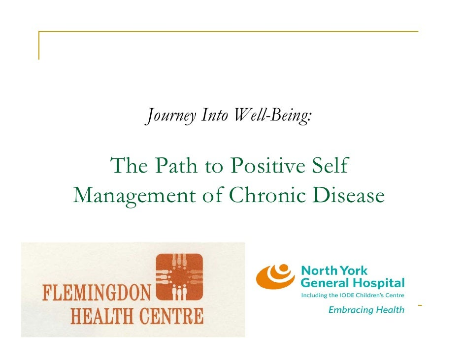 Journey Into Well-Being:     The Path to Positive Self Management of Chronic Disease