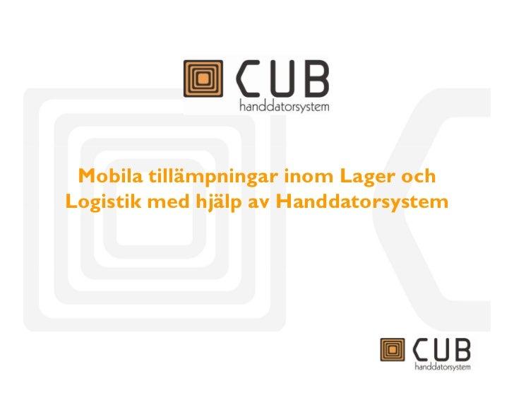 Mobila tillämpningar inom Lager och Logistik med hjälp av Handdatorsystem                       1