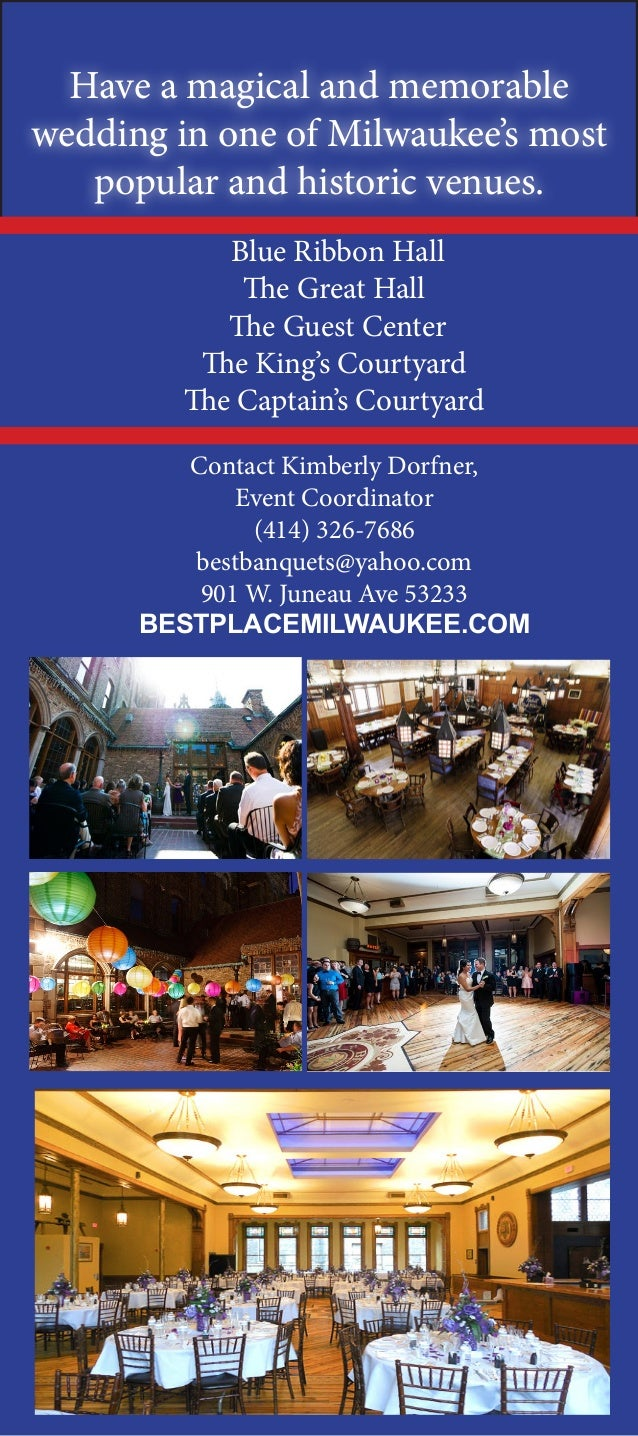 Have a magical and memorable wedding in one of Milwaukee's most popular and historic venues. Blue Ribbon Hall The Great Ha...