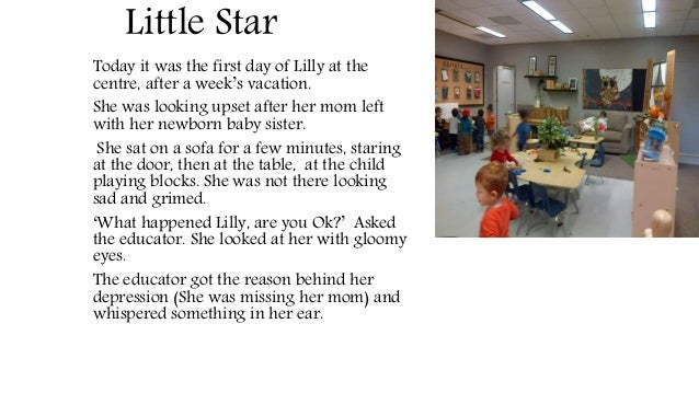 Little Star Today it was the first day of Lilly at the centre, after a week's vacation. She was looking upset after her mo...