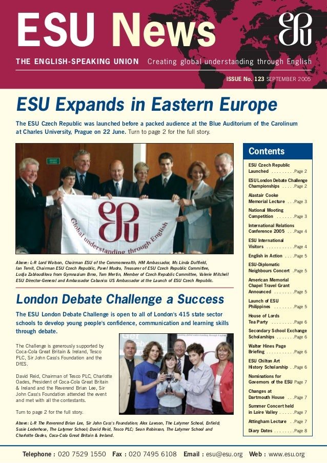 ESU NewsTHE ENGLISH-SPEAKING UNION Creating global understanding through English ISSUE No. 123 SEPTEMBER 2005 Above: L-R L...