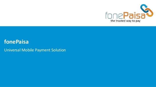 fonePaisa Universal Mobile Payment Solution