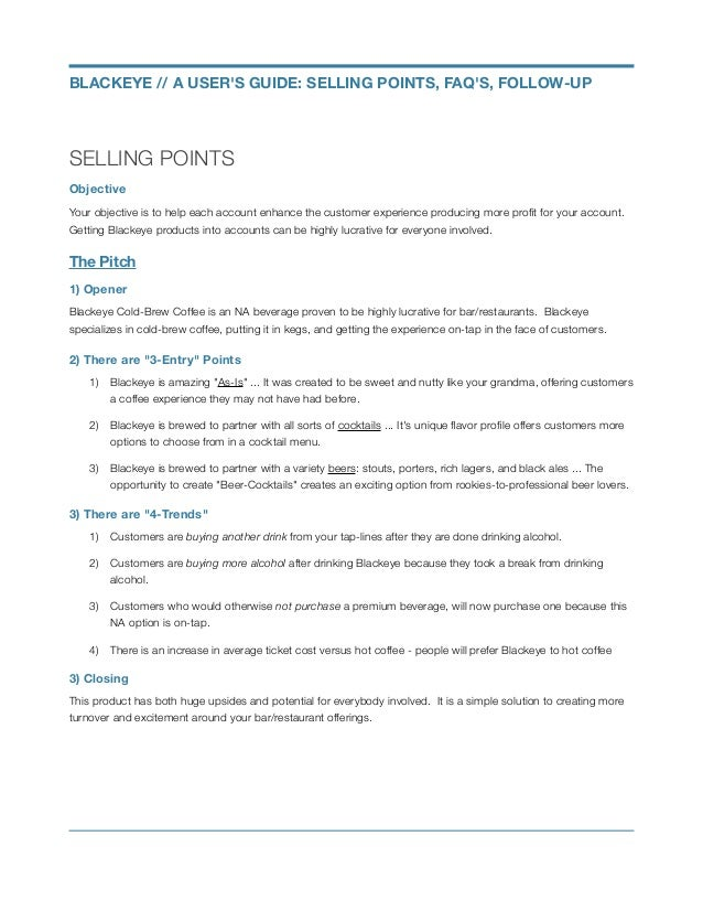 SELLING POINTS Objective Your objective is to help each account enhance the customer experience producing more profit for y...