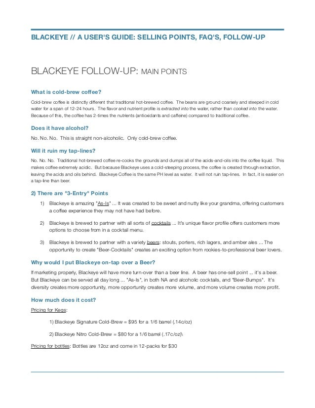 BLACKEYE FOLLOW-UP: MAIN POINTS What is cold-brew coffee? Cold-brew coffee is distinctly different that traditional hot-bre...