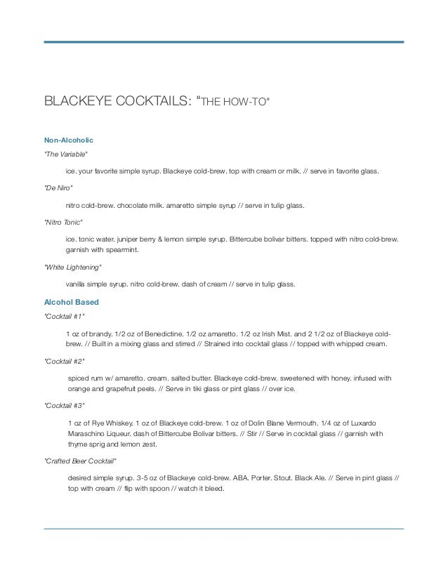 """BLACKEYE COCKTAILS: """"THE HOW-TO"""" Non-Alcoholic """"The Variable"""" ice. your favorite simple syrup. Blackeye cold-brew. top wit..."""