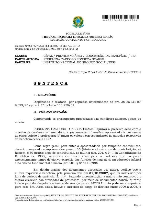 0 0 0 7 3 2 7 6 5 2 0 1 4 4 0 1 3 8 0 7 PODER JUDICIÁRIO TRIBUNAL REGIONAL FEDERAL DA PRIMEIRA REGIÃO SUBSEÇÃO JUDICIÁRIA ...