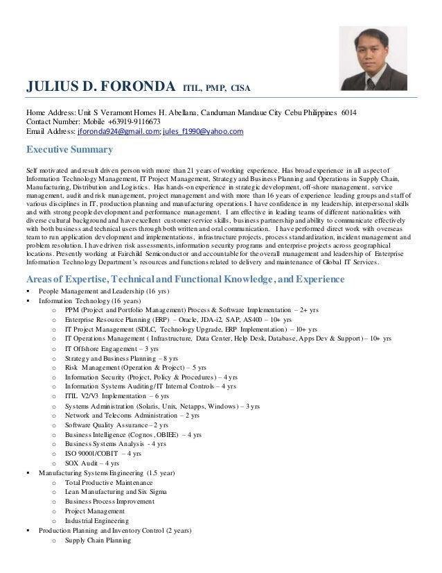 JULIUS D. FORONDA ITIL, PMP, CISA Home Address:Unit S Veramont Homes H. Abellana, Canduman Mandaue City Cebu Philippines 6...