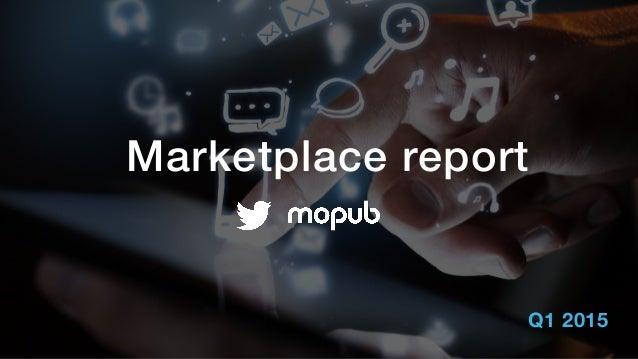 Marketplace report Q1 2015