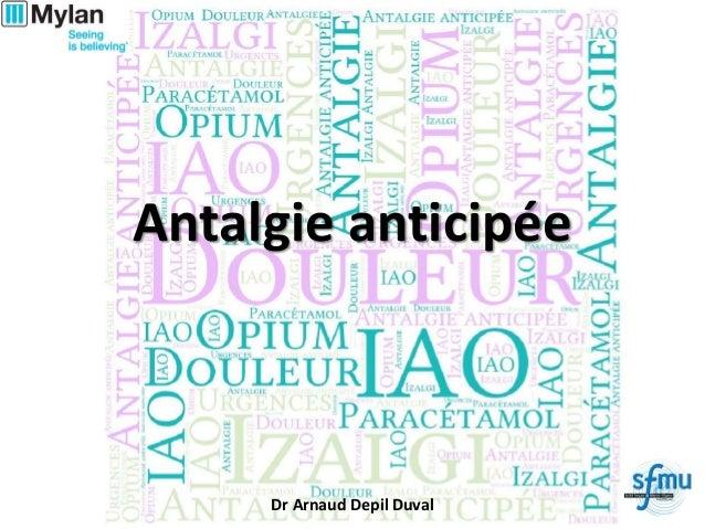 Antalgie anticipée Dr Arnaud Depil Duval