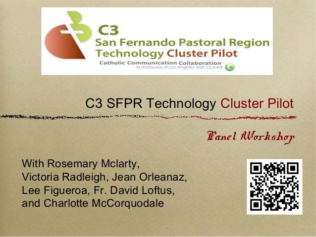 C3 SFPR Technology Cluster Pilot Panel Workshop With Rosemary Mclarty, Victoria Radleigh, Jean Orleanaz, Lee Figueroa, Fr....