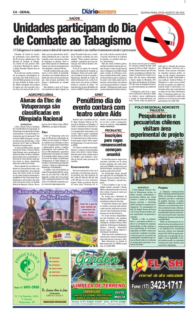 C4 - GERAL QUINTA-FEIRA, 29 DE AGOSTO DE 2013 SAÚDE Unidades participam do Dia de Combate ao Tabagismo OTabagismoéamaiorca...