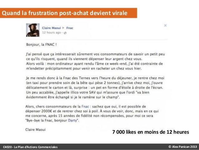 Quand la frustration post-achat devient virale  7 000 likes en moins de 12 heures C4020 - Le Plan d'Actions Commerciales  ...