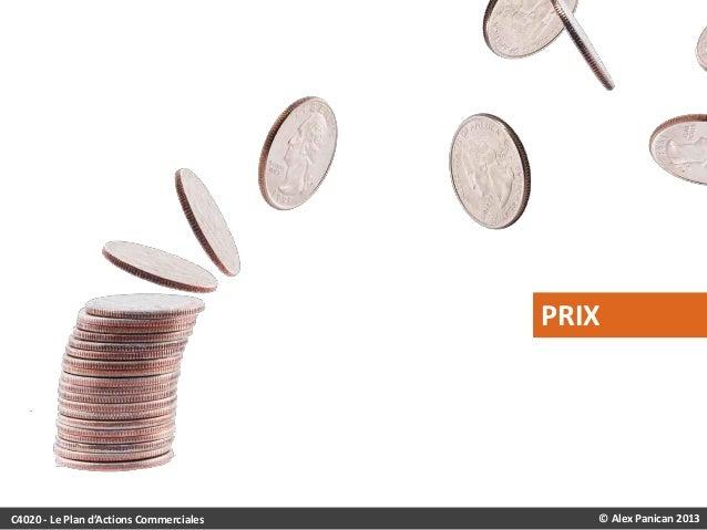 PRIX  C4020 - Le Plan d'Actions Commerciales  © Alex Panican 2013