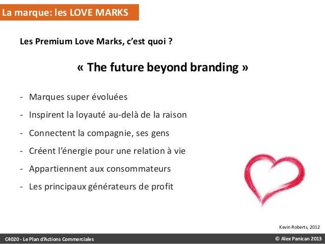 La marque: les LOVE MARKS Les Premium Love Marks, c'est quoi ?  « The future beyond branding » - Marques super évoluées  -...