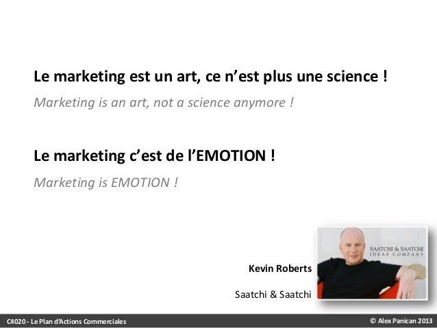 Le marketing est un art, ce n'est plus une science ! Marketing is an art, not a science anymore !  Le marketing c'est de l...