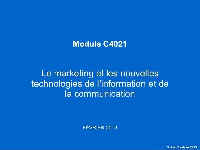 Module C4021                     Le marketing et les nouvelles                  technologies de linformation et de        ...