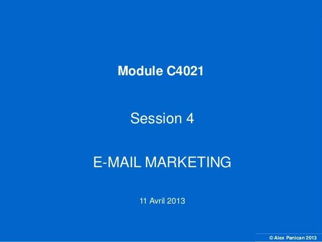 Module C4021                                       Session 4                                   E-MAIL MARKETING           ...