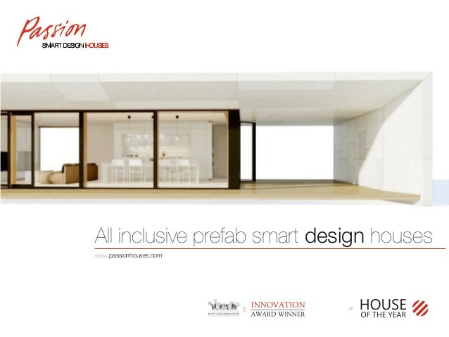 All inclusive prefab smart design houses www.passionhouses.com