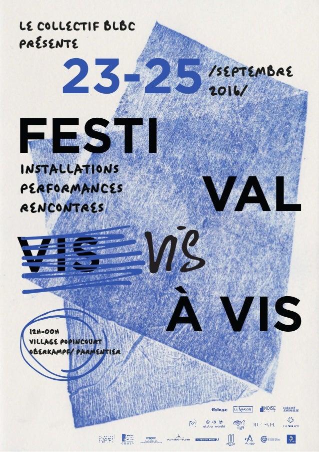 23-25 FESTI VIS À VIS /SEPTEMBRE 2016/ LE COLLECTIF BLBC PRÉSENTE collectif VAL