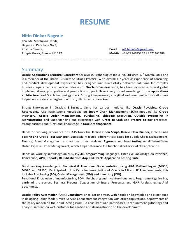 RESUME Nitin Dinkar Nagrale C/o. Mr. Madhukar Hande, Dnyanesh Park Lane  Technologies And Skills  Extensive Working On Oracle Applications ...