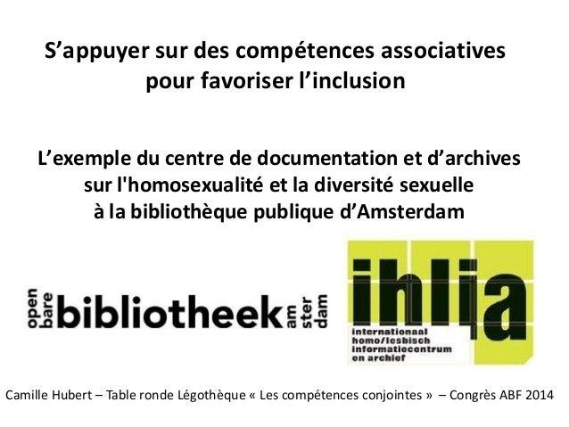 S'appuyer sur des compétences associatives pour favoriser l'inclusion L'exemple du centre de documentation et d'archives s...
