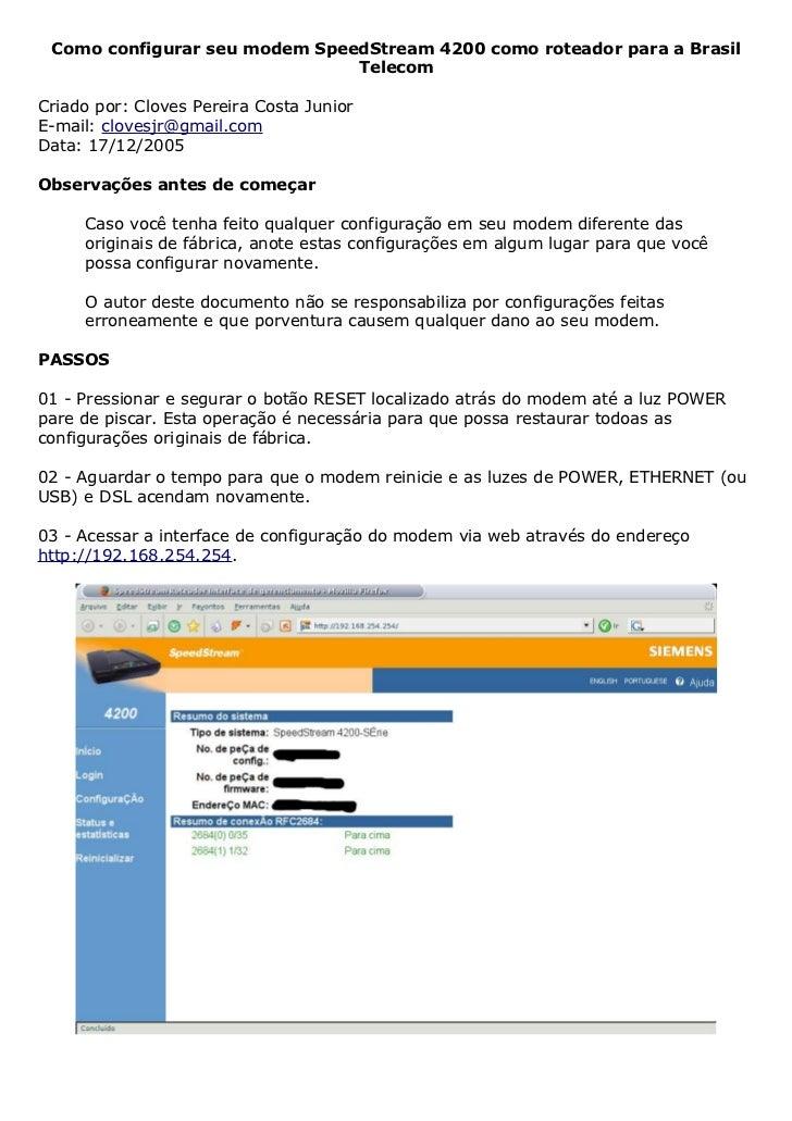 Como configurar seu modem SpeedStream 4200 como roteador para a Brasil                               TelecomCriado por: Cl...